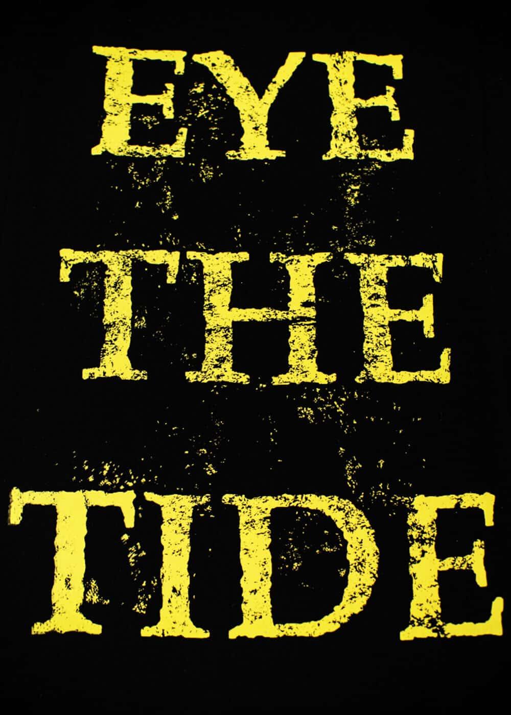 Eye The Tide